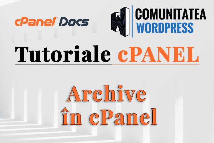 Arhive de email - Cum se gestionează în interfața cPanel