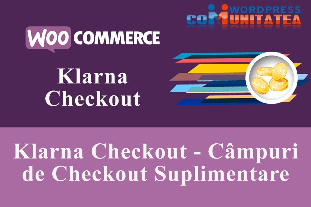 Câmpuri de Checkout Suplimentare cu Klarna Checkout