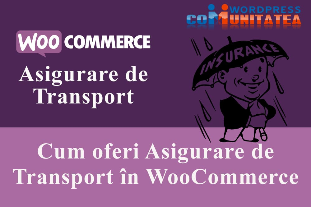 Cum oferi Asigurare de Transport în WooCommerce