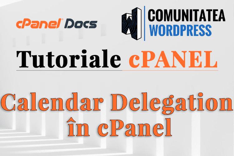 Cum să configurați Delegația Calendarului în interfața cPanel