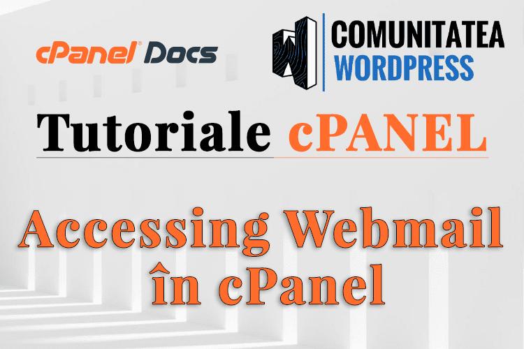 Cum se accesează Webmail prin interfața cPanel