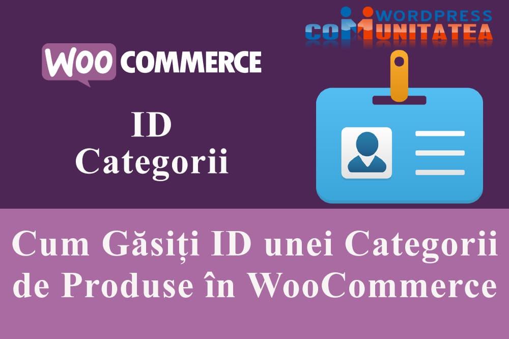 ID Categorie de Produse - Cum îl găsiți în WooCommerce