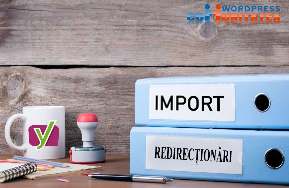 Import redirecționări folosind Wordpress Yoast SEO Premium