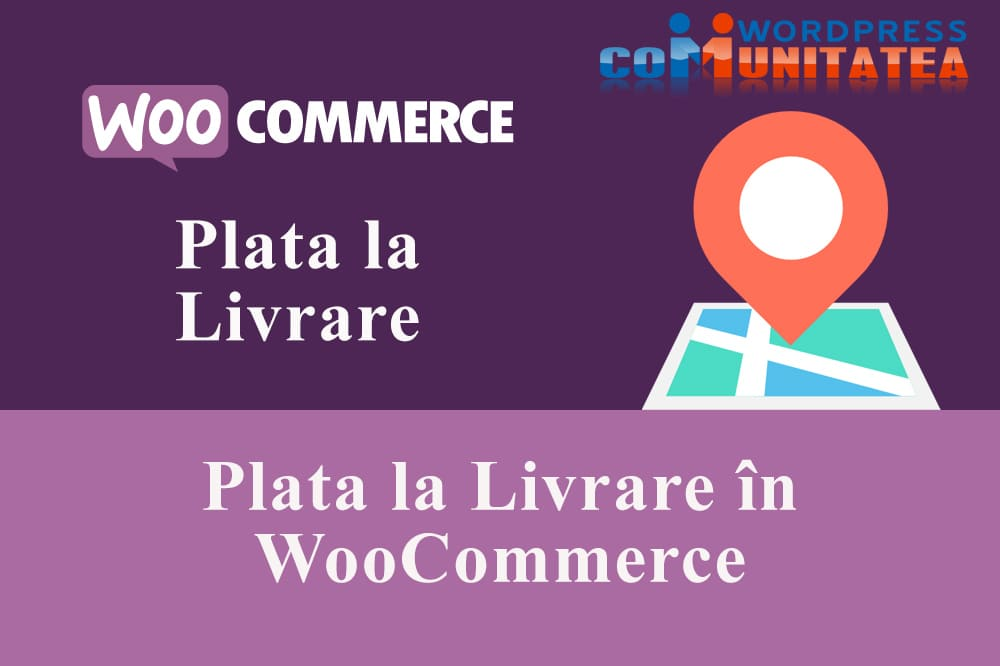 Plata la Livrare în WooCommerce