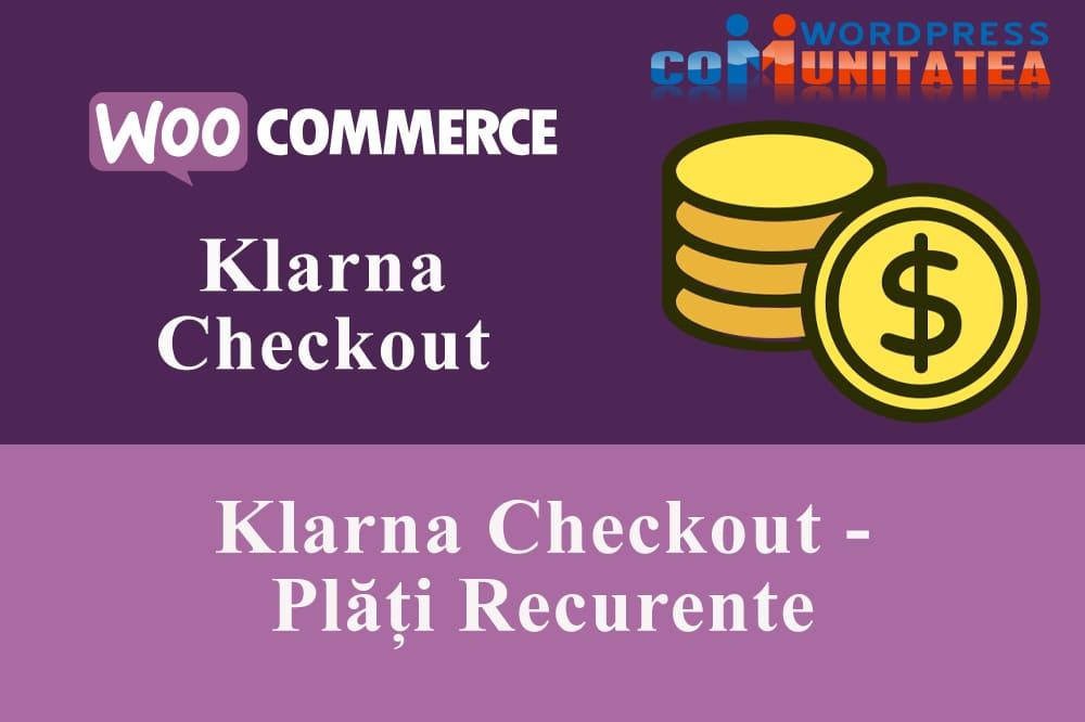Plăți Recurente Klarna Checkout
