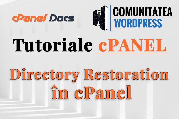 Restaurare fișiere și directoare în interfața cPanel