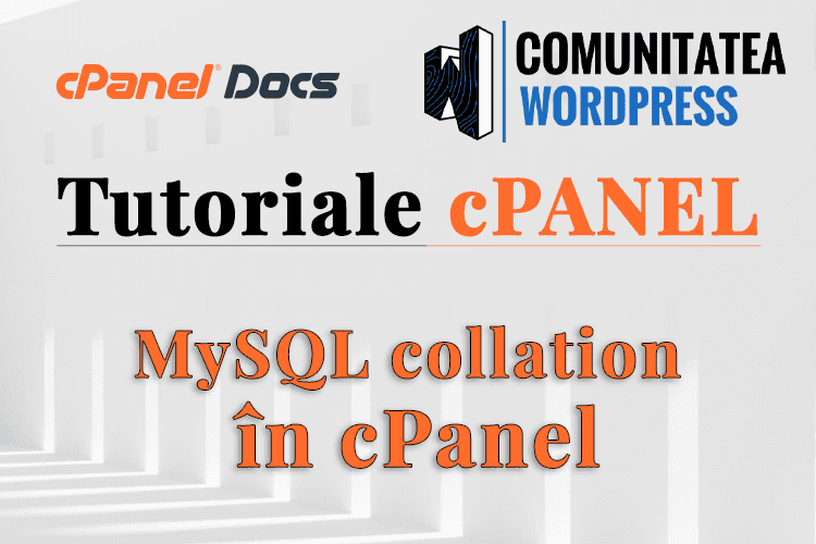 Setări de colaționare MySQL în phpMyAdmin din interfața cPanel