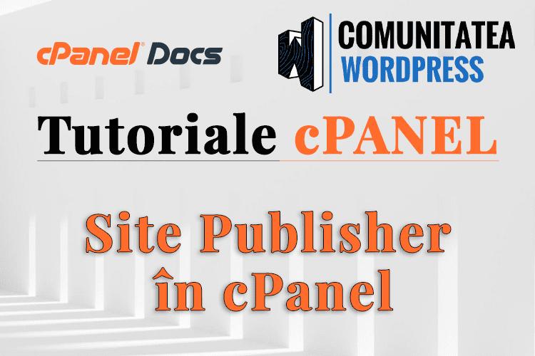 Site Publisher în cPanel - Cum se utilizează pentru a construi un site