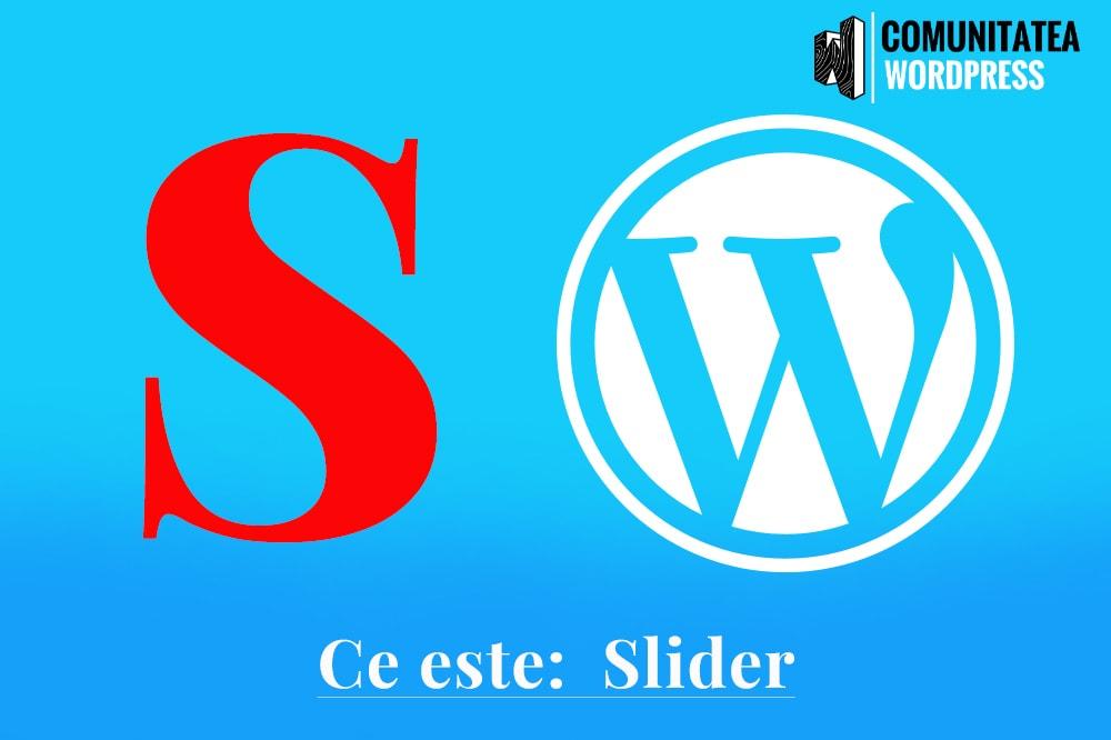 Ce este: Slider