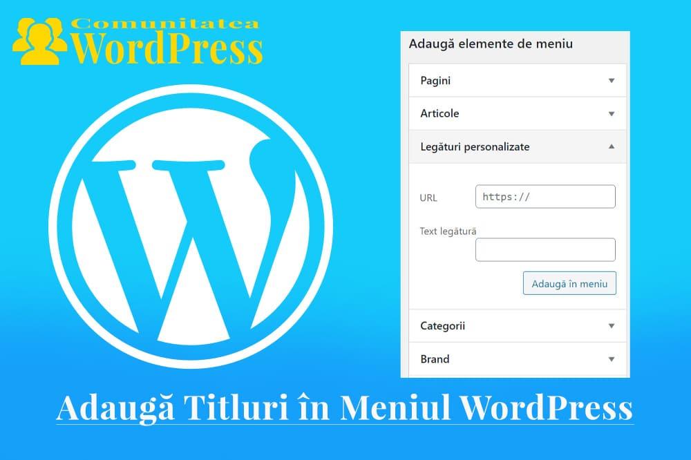 Adaugă Titluri în Meniul WordPress fără a vă Conecta la o Pagină