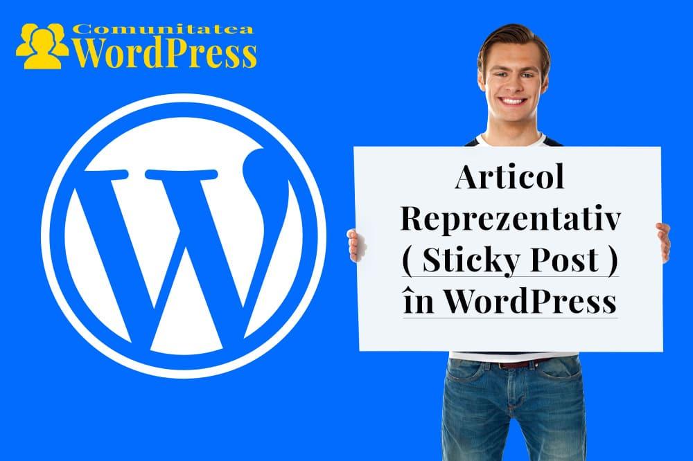 Articole Reprezentative - Cum le faci în WordPress