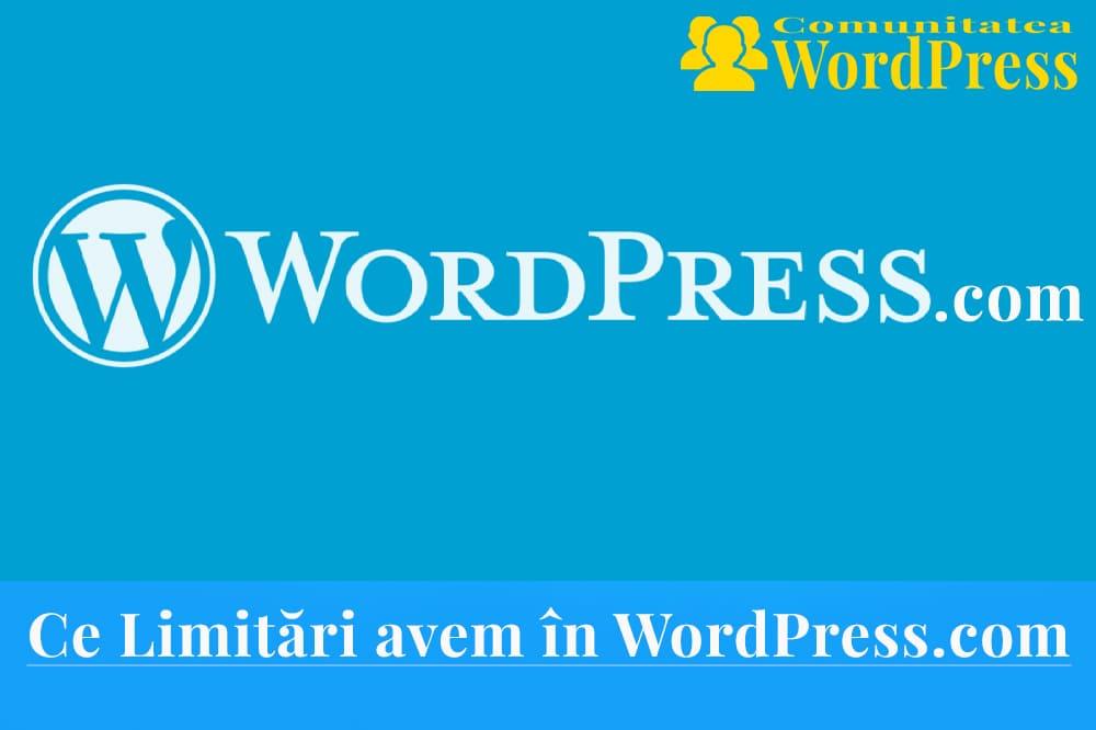 Ce Limitări avem în WordPress.com