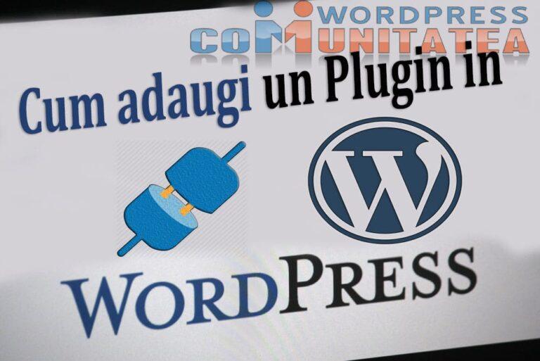 Cum Adaugi un Plugin in Wordpress - Comunitatea Wordpress