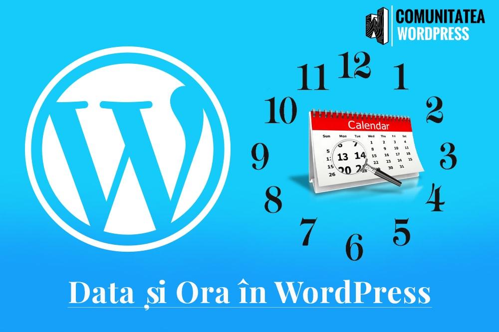 Data și Ora în WordPress - Cum se administrează ele?