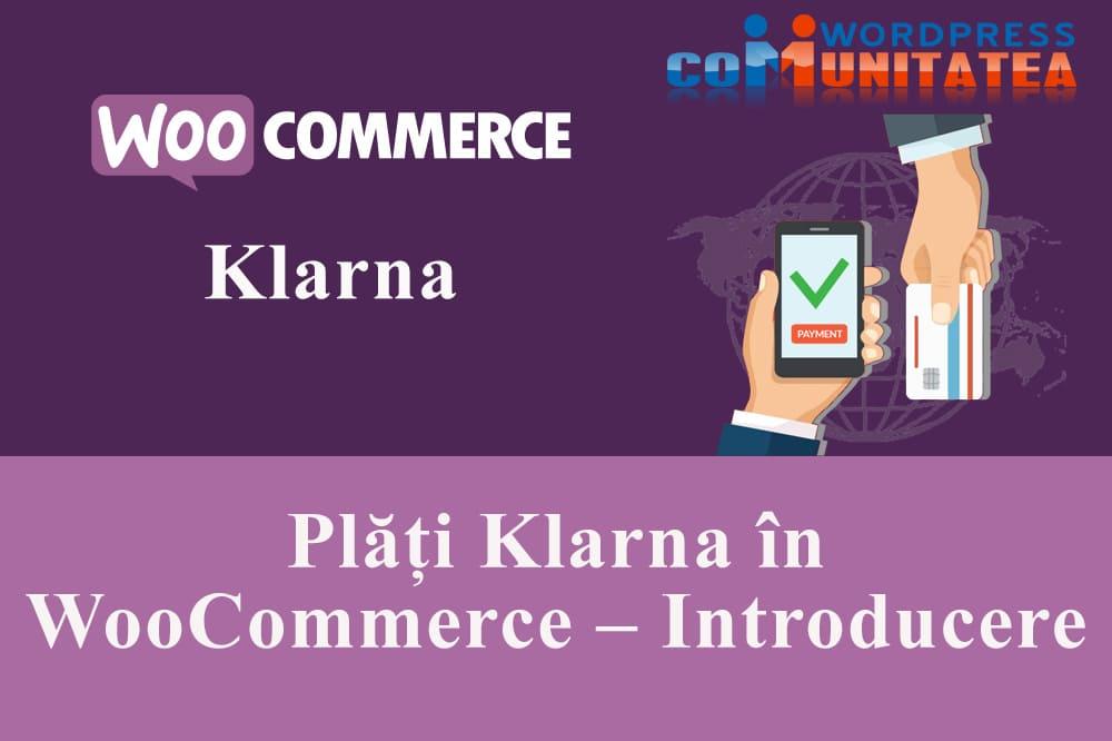 Plăți Klarna în WooCommerce – Introducere