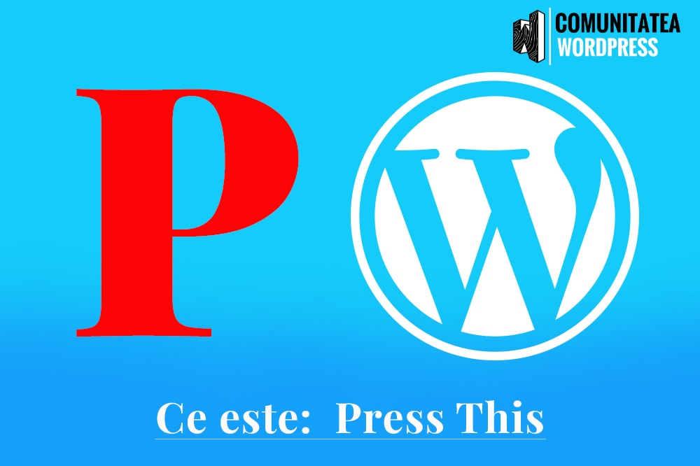 Ce este: Press This - Apăsați pe asta