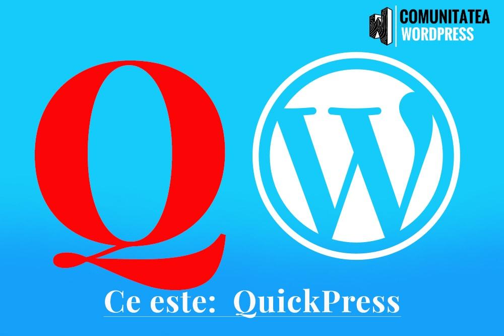 Ce este: QuickPress - Apăsați rapid