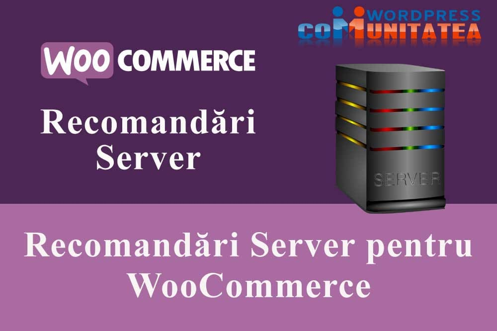 Recomandări Server pentru WooCommerce