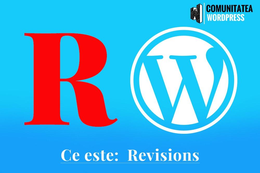 Ce este: Revisions – Revizuiri