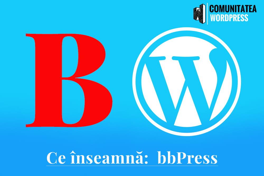 Ce înseamnă: bbPress